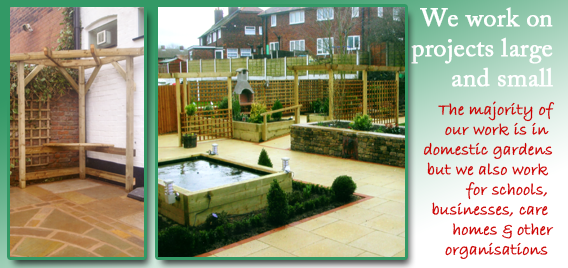We work on landscaping projects large and small